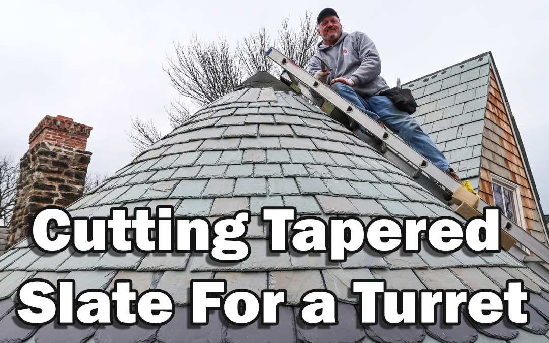 Cutting Tapered Slate For a Turret
