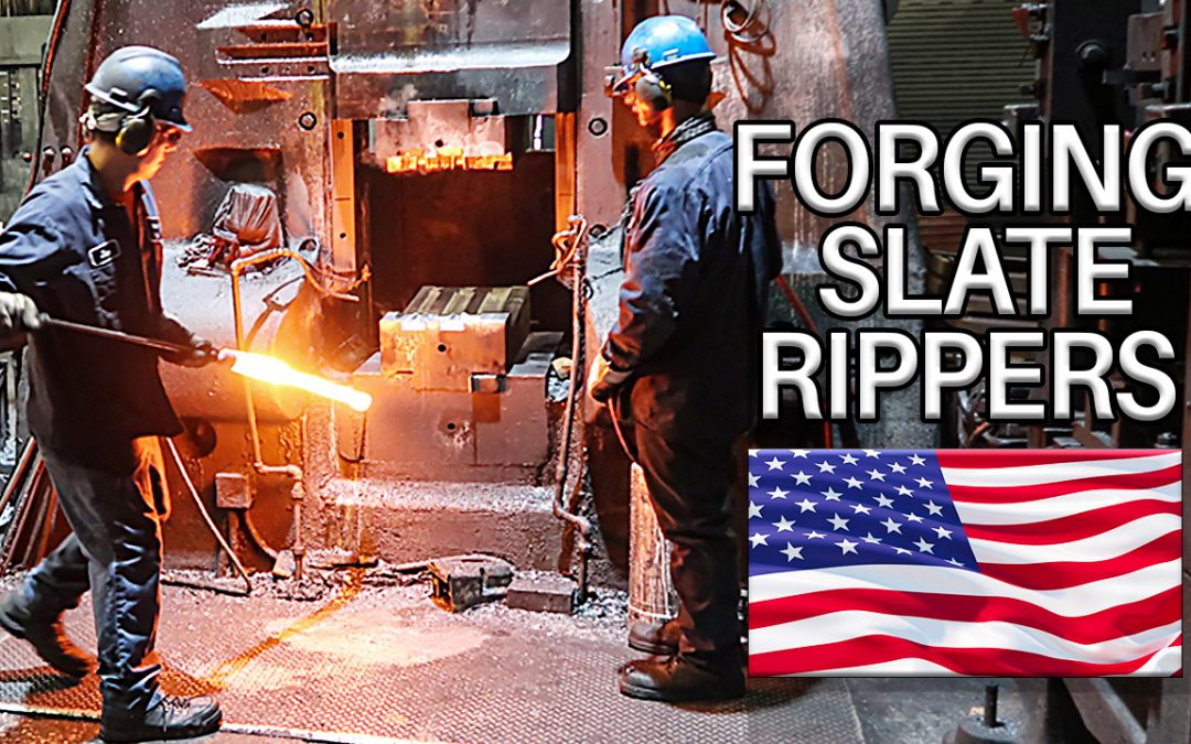 Forging Slate Rippers in America