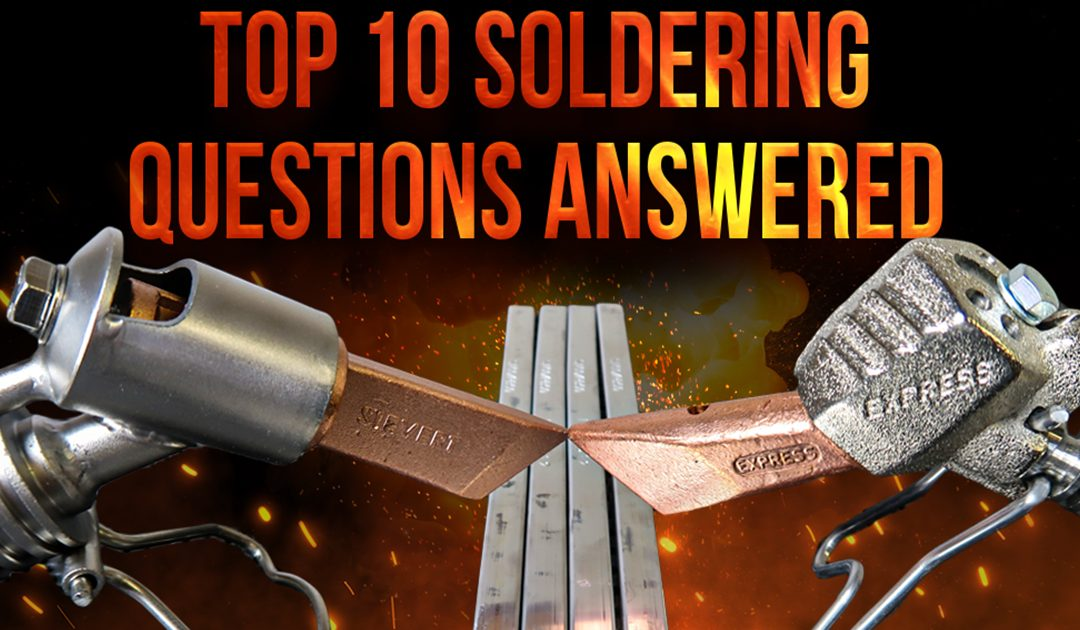 Top 10 Soldering Questions Answered