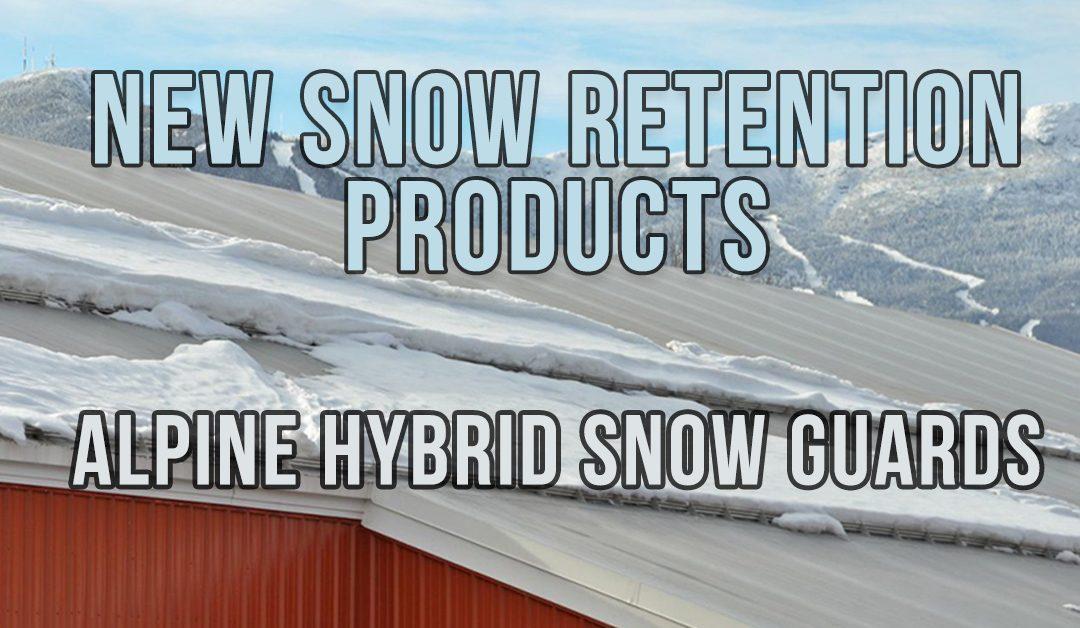 New Alpine Hybrid Snow Guards